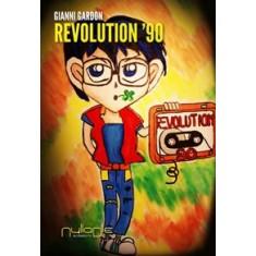 Gianni Gardon - Revolution '90