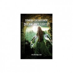 Boundle trilogia fantasy di Romina Casagrande: Dreamland Forest, Falling Down, The morning star.