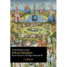 Antonellia Lia - Inferni familiari