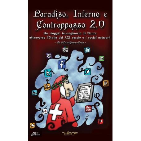 @Dantesommopoeta - Paradiso, Inferno e Contrappasso 2.0