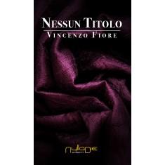 Vincenzio Fiore - Nessun titolo