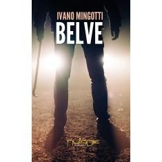 Ivano Mingotti - Belve