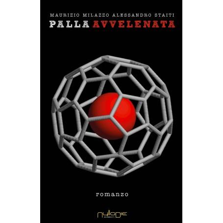 Maurizio Milazzo e Alessandro Staiti - Palla Avvelenata