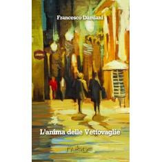 Francesco Damiani - L'anima delle vettovaglie