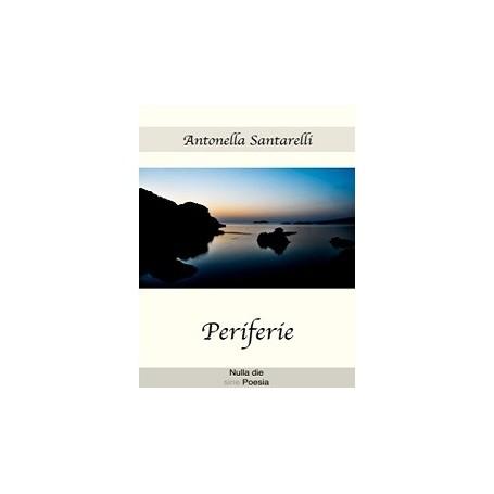 Antonella Santarelli - Periferie