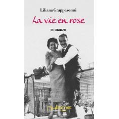 Liliana Grappasonni - La vie en rose