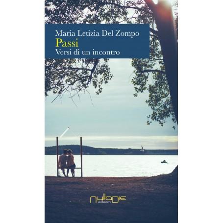 Maria Letizia Del Zompo - Passi, versi di un incotro