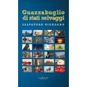 Salvatore Giordano - Guazzabuglio di stati selvaggi