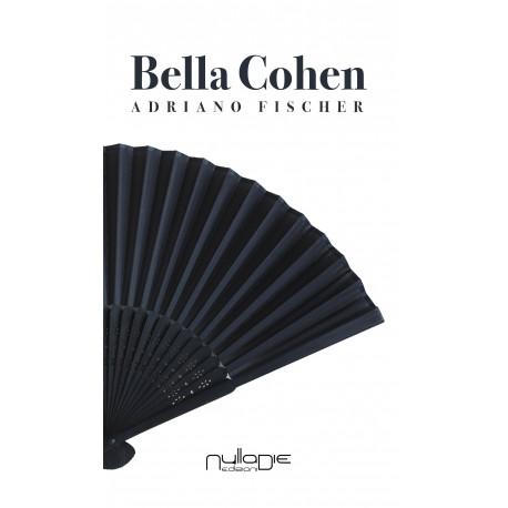 Adriano Fischer - Bella Cohen