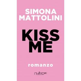 Simona Mattolini - Kiss Me