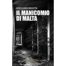 Vito Flavio Valletta - Il manicomio di Malta