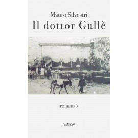 Mauro Silvestri - Il dottor Gullè