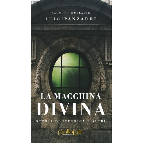 Luigi Panzardi - La macchina divina