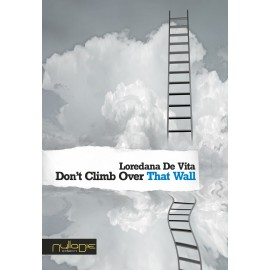 Loredana De Vita - Don't Climb Over That Wall