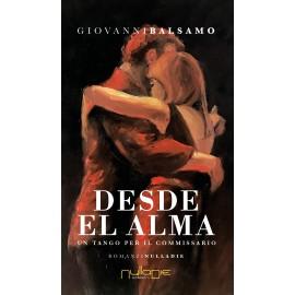 Giovanni Balsamo - Desde el alma, un tango per il commissario