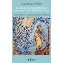 Maria Iside Polizzi - La natura dei legami familiari e i percorsi evolutivi disfunzionali.