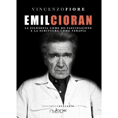 Vincenzo Fiore - Emil Cioran