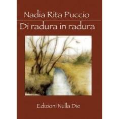 Nadia Rita Puccio - Di radura in radura