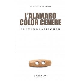 Alexandra Fischer - L'alamaro color cenere