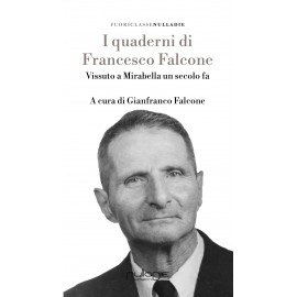 Gianfranco Falcone - I quaderni di Francesco Falcone