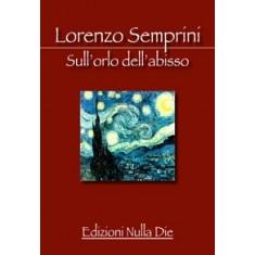 Lorenzo Semprini - Sull'orlo dell'abisso