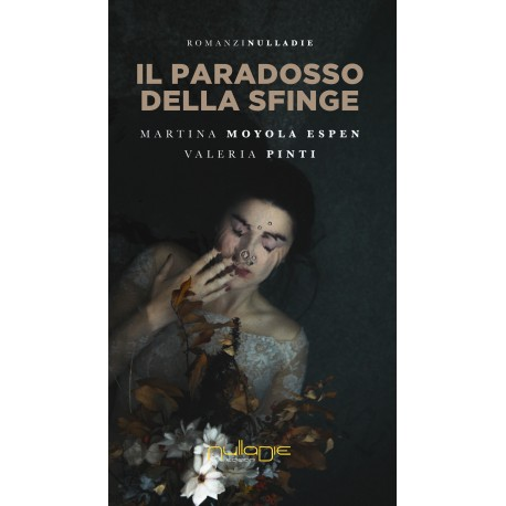 Martina Moyola Espen, Valeria Pinti - Il paradosso della sfinge