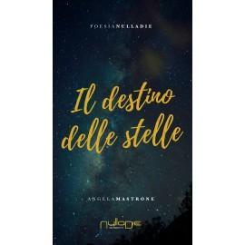 Angela Mastrone - Il destino delle stelle