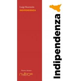 Luigi Sturniolo - Indipendenza