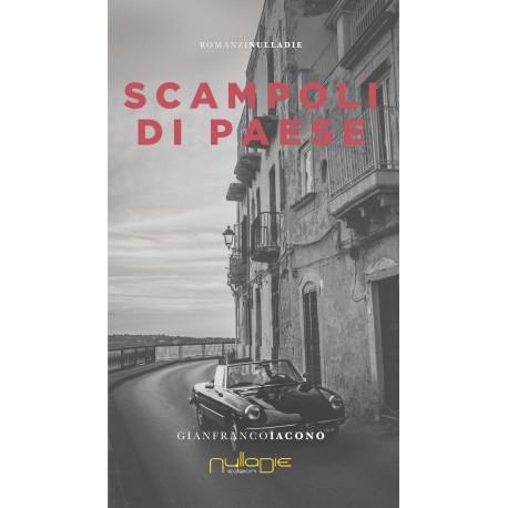 Gianfranco Iacono - Scampoli di paese