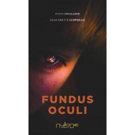 Elisabetta Cipolli - Fundus Oculi