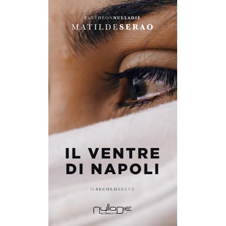 Matilde Serão - Il ventre di Napoli