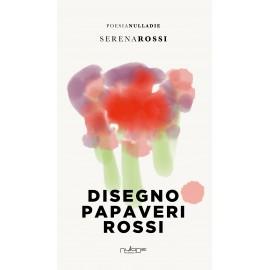 Serena Rossi - Disegno papaveri rossi. Promo lancio: 10% di sconto.