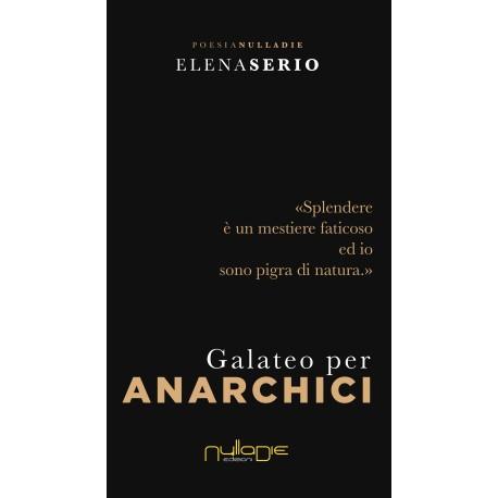 Elena Serio - Galateo per anarchici