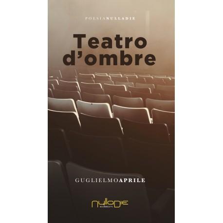 Guglielmo Aprile - Teatro d'ombre