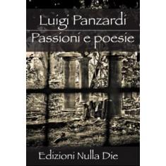 Luigi Panzardi - Passioni e poesie