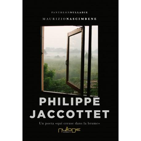 Maurizio Nascimbene - Philippe jaccottet, Un poeta «qui creuse dans la brume»