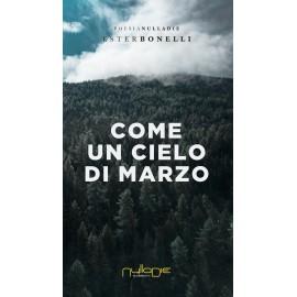 Ester Bonelli - Come un cielo di marzo