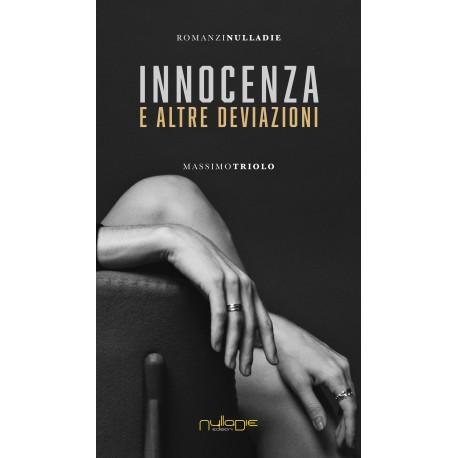 Massimo Triolo - Innocenza e altre deviazioni