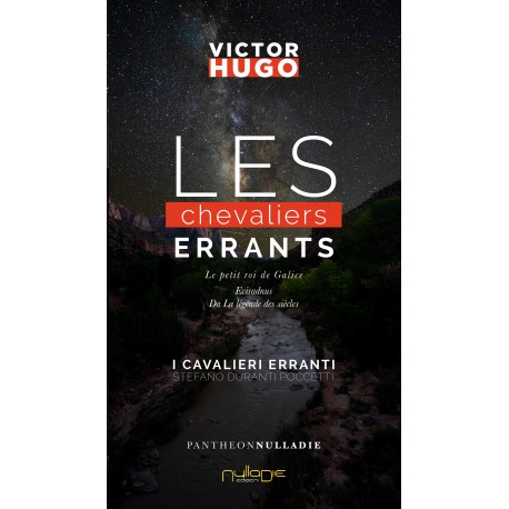 Victor Hugo - Les chevaliers errants