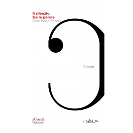 Gian Maria Zapelli - Il silenzio tra le parole