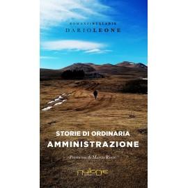 Dario Leone - Storie di ordinaria amministrazione