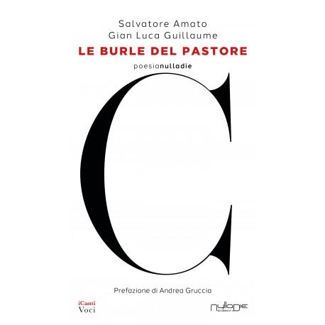 Salvatore Amato, Gian Luca Guillaume - Le burle del pastore