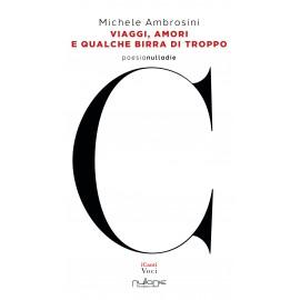 Michele Ambrosini - Viaggi, amori  e qualche birra di troppo