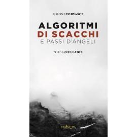 Simone Corvasce - Algoritmi di scacchi e passi d'angeli