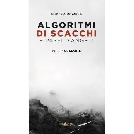 Simone Corvasce - Algoritmi di scacchi e passi d'angelo