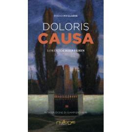 Lorenzo Chiereghin - Doloris Causa