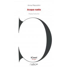 Anna Mazzolini - Acque natie