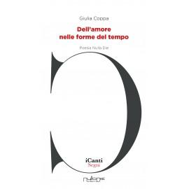 Giulia Coppa - Dell'amore nelle forme del tempo