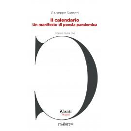 Giuseppe Sunseri - Il calendario. Un manifesto di poesia pandemica