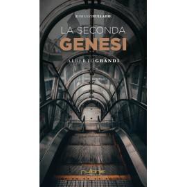 Alberto Grandi - La seconda genesi
